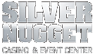 Silver Nugget Casino & Event Center